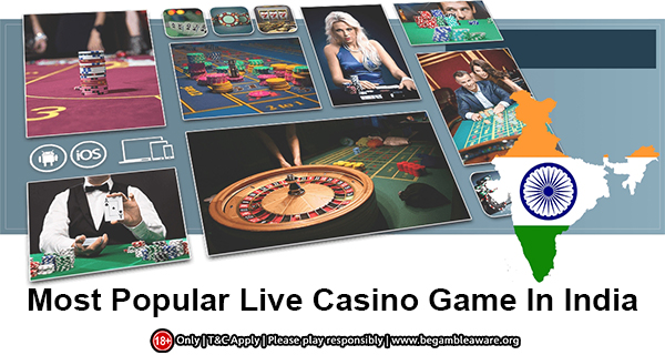 Most Popular Live Casino Game In India