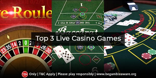 top 3 live casino games