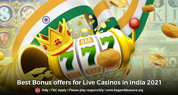 Best Bonus Offers for Live Casinos in India
